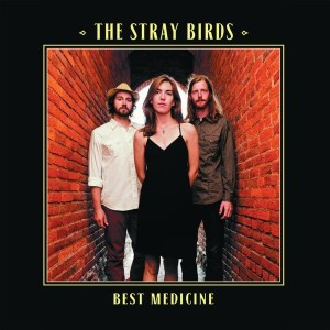 the_stray_birds_-_best_medicine_sm_2
